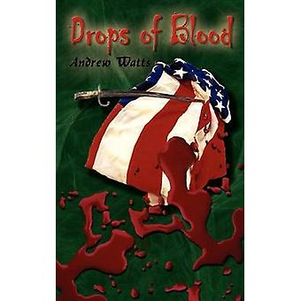 Drops of Blood by Watts & Andrew