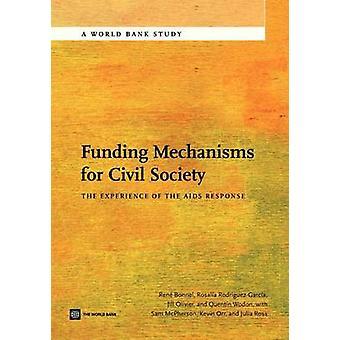 Financieringsmechanismen voor het maatschappelijk middenveld de ervaring van de AIDS-reactie door Bonnel & Rene