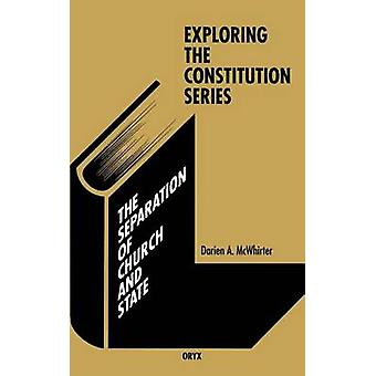 The Separation of Church and State by McWhirter & Darien A.