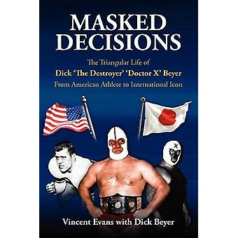 Entscheidungen der dreieckigen Leben dick Zerstörer Arzt X Beyer aus US-amerikanischer Leichtathlet, internationales Symbol von Evans & Vincent maskiert