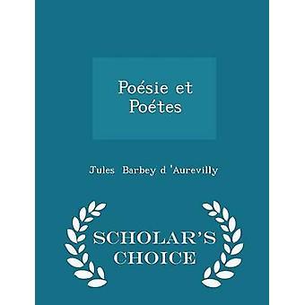 Posie et Potes geleerden keuze Edition door Barbey d Aurevilly & Jules