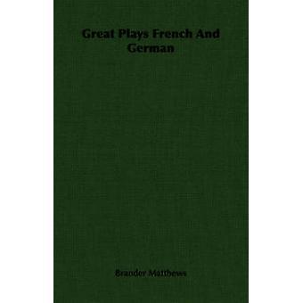 Giochi grandi francese e tedesco da Matthews & Brander