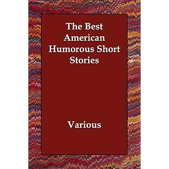 De bedste amerikanske humoristiske noveller af forskellige
