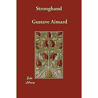Stronghand av Aimard & Gustave