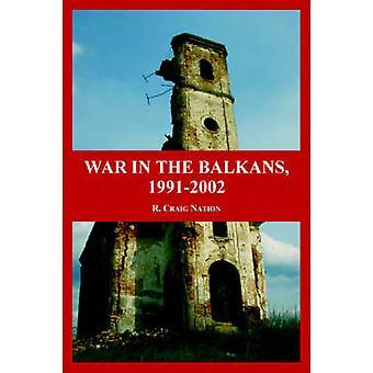 Kriget på Balkan 19912002 av Nation & R. & Craig