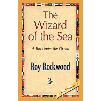 The Wizard of the Sea by Rockwood & Roy