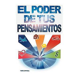 El Poder de Tus Pensamientos door Ortega & Tere