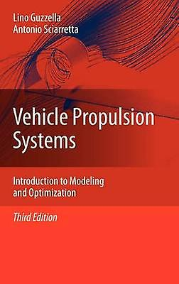 Vehicle Propulsion Systems  Introduction to Modeling and Optimization by Guzzella & Lino