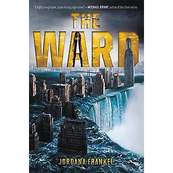 The Ward by Jordana Frankel - 9780062095350 Book