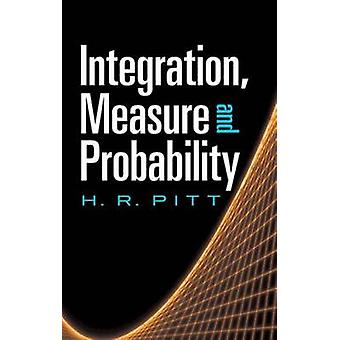 Integration - Measure and Probability by H. R. Pitt - 9780486488158 B