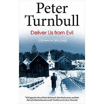 Deliver Us From Evil (Large type edition) by Peter Turnbull - 9780727
