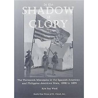 In the Shadow of Glory by Kyle Ward - 9780878391387 Book