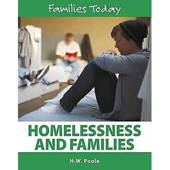 Homelessness and Families by Hilary W Poole - 9781422236161 Book