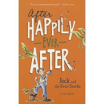 Jack and the Bean Snacks by Tony Bradman - Sarah Warburton - 97814342