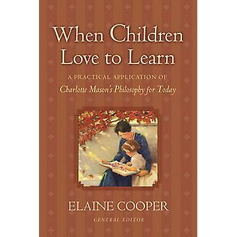 When Children Love to Learn - A Practical Application of Charlotte Mas