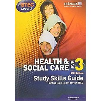 Health and Social Care Level 3 - Study Skills Guide by Laura Asbridge
