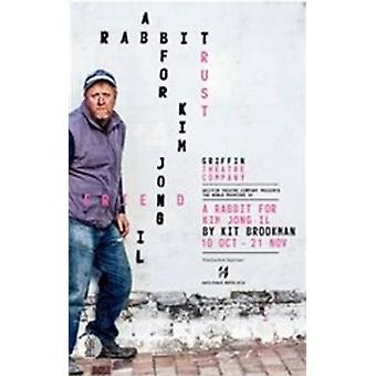 A Rabbit for Kim Jong-Il by Kim Brookman - 9781925005486 Book