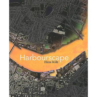 Harbourscape by Hans Kirk - 9788773077900 Book
