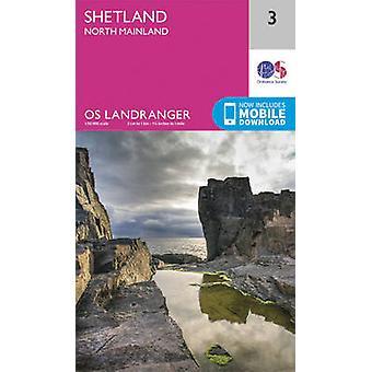 Shetland - North Mainland (February 2016 ed) by Ordnance Survey - 978