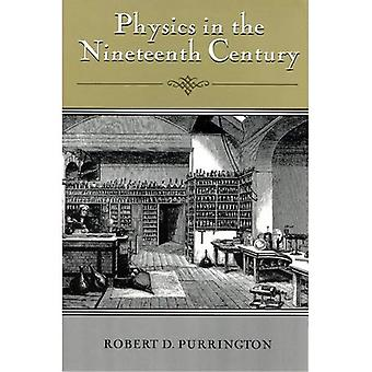 Physics in the Nineteenth Century