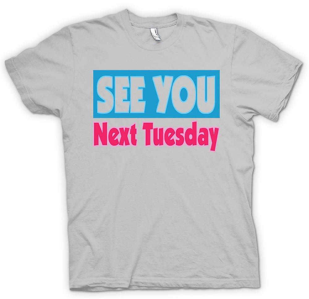 تي شيرت رجالي-أراك يوم الثلاثاء القادم-مضحك