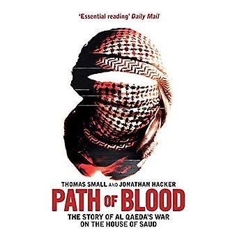 Path of Blood: The Story of Al Qaeda's War on Saudi Arabia
