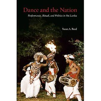 Dans och nationen: prestanda, Ritual och politik i Sri Lanka